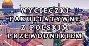 https://ziemiaswieta-polonia.pl/wycieczki-1-dniowe-z-polskim-przewodnikiem-z-tel-awiwu-lub-jerozolimy/